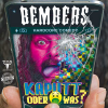 Bembers – Kaputt oder was? Hardcore-Comedy